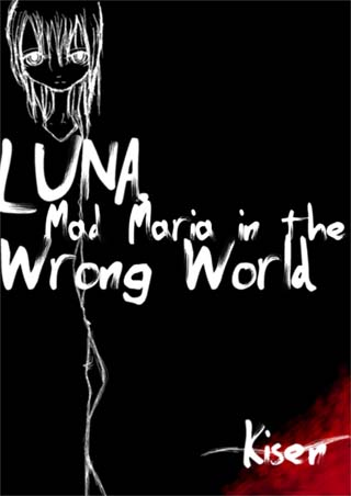 『LUNA, Mad Maria in the Wrong』